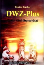 DWZ-Plus: Wohin mit der Dame?
